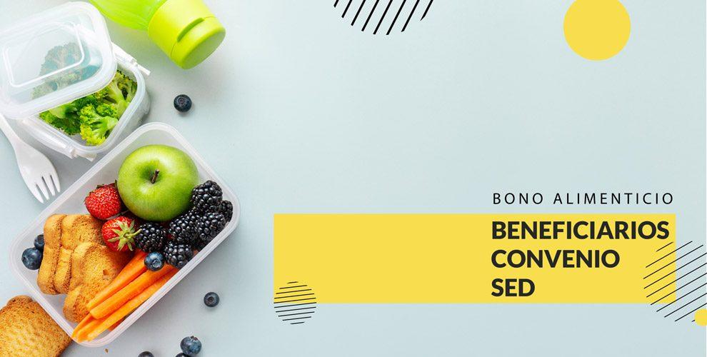 Bono Alimenticio | Beneficiarios Convenio SED