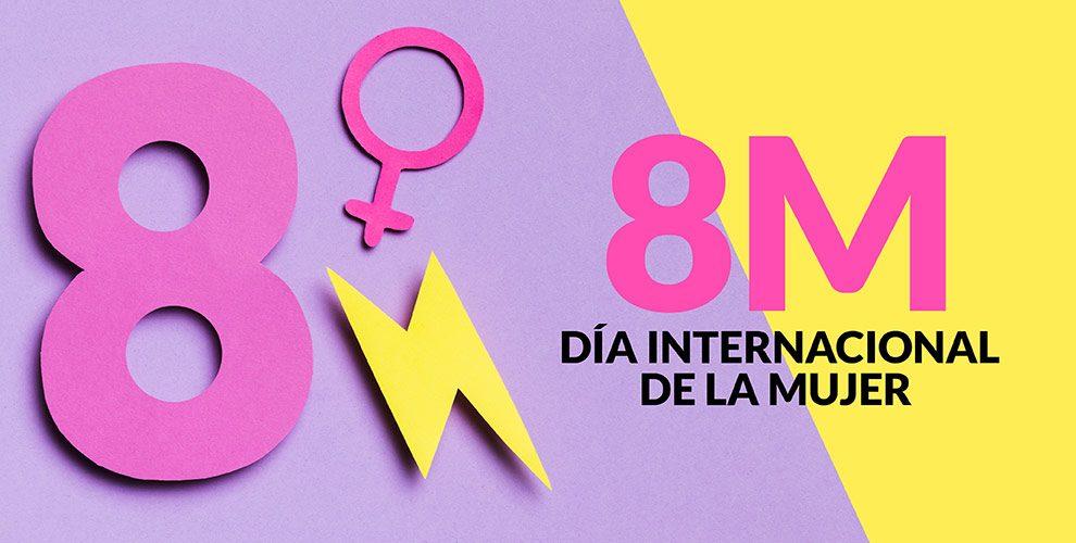 Día Internacional de la Mujer | 8 de Marzo